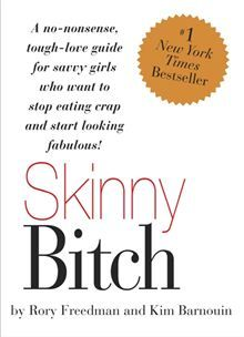 Skinny Bitch: A No-Nonsense, Tough-Love Guide for Savvy Girls Who Want to Stop Eating Crap and Start Looking Fabul by Kim Barnouin and Rory Freedman. Get this eBook on #Kobo: http://www.kobobooks.com/ebook/Skinny-Bitch-No-Nonsense-Tough/book-Q7j9NFdrpEeTdxNVaYYOhw/page1.html