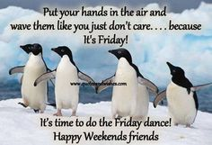 Happy Weekend Friends weekend quotes happy weekend weekend pictures weekend images weekend picture quotes weekend sayings Great Weekend Quotes, Weekend Images, Weekend Humor, Friday Weekend, Good Night Quotes, Friday Humor, Nice Weekend, Happy Friday Dance, Happy Friday Quotes