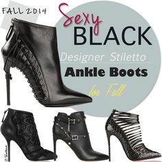 Designer Stiletto Ankle Boots for Fall 2014 | cynthia reccord