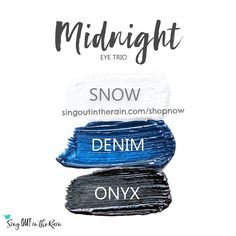 Midnight Eye Trio uses three SeneGence ShadowSense: Snow ShadowSense, Denim ShadowSense, and Onyx ShadowSense.  These cream to powder eyeshadows will last ALL DAY on your eye.  #shadowsense #eyeshadow