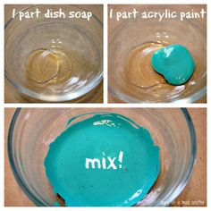 DIY scratch off: 1 part dish soap, 1 part acrylic paint