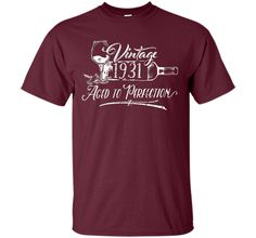 Birthday Shirt 1931 Year - Vintage 1931 Aged to Perfection