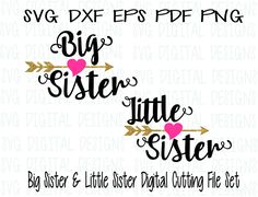 Sister SVG Set, Sibling Cutting files for Silhouette, Cricut & More Svg Dxf Eps Cut files, Little and Big Sisters, Arrow Heart SVG Design from SVGDigitalDesigns on Etsy Studio Vinyl Monogram, Monogram Fonts, Monograms, Big Sister Little Sister, Big Sisters, Brother, Cricut Vinyl, Cricut Stencils, Heart With Arrow