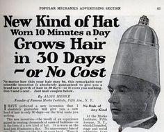10 minutes a day ... grows hair in 30 days ... money back guarantee. (Oh how their wives must have laughed) #vintagebeauty