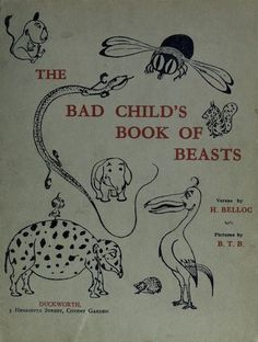 The bad child's book of beasts. n.d. Cover.