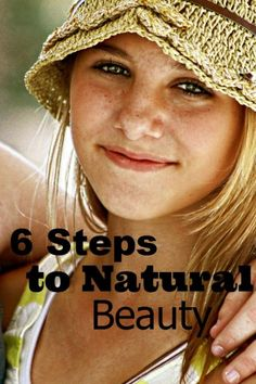 6 Steps to Natural Beauty - Real steps that you can take today! #homemade #essentialoils
