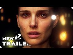 Annihilation (2018) - Teaser Trailer - Paramount Pictures - YouTube Think about how simple the words are without the performances or fx or audio.