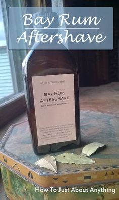 DIY Bay Rum Aftershave + Where to Buy it! via: How To Just About Anything