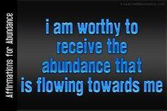 I am worthy ~