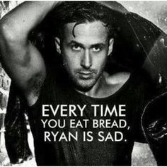 I have no idea why Ryan Gosling is on everything... But this made me giggle!
