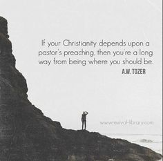 True Christianity is a Real Relationship with Abba (Father God) through His Son, JESUS CHRIST. Going to church is good but it was never meant to replace Personal Relationship. Aw Tozer Quotes, Faith Quotes, Bible Quotes, Bible Verses, Scriptures, Religious Quotes, Spiritual Quotes, Spiritual Thoughts, Spiritual Life