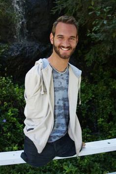 Nick Vujicic. Life without limbs, he is an amazing man!