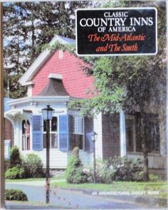 Inns of the Mid-Atlantic and the South: Peter Andrews: 9780030428418: Amazon.com: Books