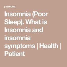 Insomnia (Poor Sleep). What is Insomnia and insomnia symptoms | Health | Patient