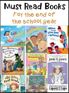 Must Read Monday: Books for the End of the School Year - The Kindergarten Connection
