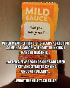 Well wut do U expect dude she is the gf of 6 years I think taco Bell knew wut to do Funny Shit, Funny Pins, Haha Funny, Funny Cute, Funny Jokes, Funny Stuff, That's Hilarious, Random Stuff, Random Things