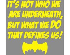 Items similar to x What We DO That Defines Us Batman Superhero Quote Wall Sticker Decal on Etsy Superhero Quilt, Superhero Classroom Theme, Classroom Themes, Batman Superhero, Canvas Quotes, Wall Quotes, Comic Book Yearbook, Student Gov, College Activities