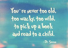 Dr. Seuss said it right in this quote. Love it!