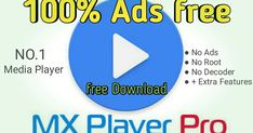 Mx player pro Ads free Apk enjoy The Mx player without Any Ads download mx player mod apk mx download mx player mod hacked apk download mx player pro apk