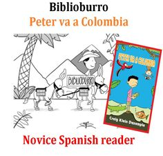 In this book, Peter, the main charter, goes to Colombia and meets Luis Soriano and his Biblioburro.