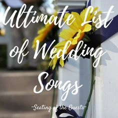 ultimate-list-of-wedding-songs (scheduled via http://www.tailwindapp.com?utm_source=pinterest&utm_medium=twpin&utm_content=post119259079&utm_campaign=scheduler_attribution)