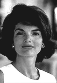 Jackie Kennedy  She endured many losses in her life but was a courageous wife and loving mother.