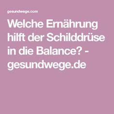 Welche Ernährung hilft der Schilddrüse in die Balance? - gesundwege.de