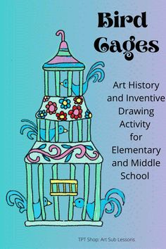 This fun and easy art project can be used for distance learning with Zoom type lessons; converted to Google slides; taught in person; or for homeschooling. It is fully scripted and uses simple media so can be taught by anyone. Goes through art history to show the history of birdcages. Students create their own bird cage designs either by drawing or by using the media they have at hand. First Grade Art, 7th Grade Art, Third Grade, 3rd Grade Art Lesson, Fourth Grade, Art Lessons For Kids, Art Lessons Elementary, Easy Art Projects, Art Education Projects