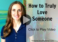 The greatest gift you can give someone is to truly love them. Find out how in today's episode of TrueYou TV. http://melaniejaderummel.com/video-how-to-truly-love-someone/