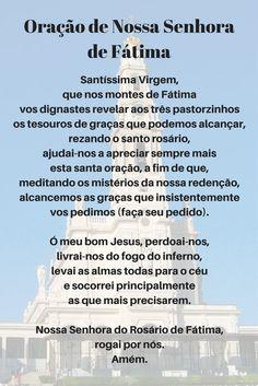 Oração de Nossa Senhora de Fátima Praying The Rosary, Jesus Prayer, Zen, Catholic Prayers, Keep The Faith, Quotes About God, Reiki, Awakening, Blessed