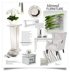 """Mirrored Furniture"" by rever-de-paris ❤ liked on Polyvore featuring interior, interiors, interior design, home, home decor, interior decorating, Howard Elliott, Robert Welch, Chiasso and Bloomingville"