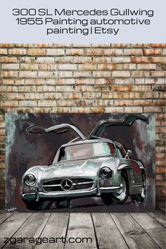 300 SL Mercedes Gullwing 1955 Painting, automotive painting, boho auto decor, 300 SL Gull Wing, Mercedes auto decor, gift for husband Typography Prints, Quote Prints, Canvas Art Prints, Mercedes Auto, Garage Art, Kids Room Wall Art, Automotive Art, Gull, Modern Art Prints