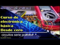 curso de electronica basica desde cero(#5 circuito serie práctico) - YouTube