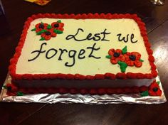 Remembrance Day cake Remembrance Day, Cooking Recipes, Cakes, Desserts, Food, Tailgate Desserts, Deserts, Cake Makers, Chef Recipes