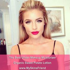 #makeup. Organic Sweet Potato Lotion the best under makeup moisturizer. It moisturize while gets rid of skin imperfections .www.MySkinsFriend.com