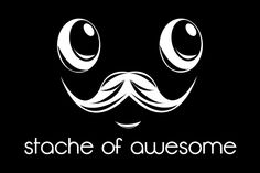 Moustaches are cool. by =LabsOfAwesome on deviantART