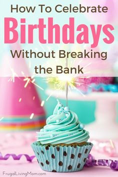 A big birthday is coming up, and you have a lot of planning to do. You are looking at your budget, and wondering how many months you'll be paying for the celebration. Instead of breaking the bank, consider creating a fun time on a budget.