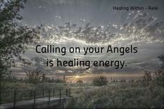 Calling on Angels is healing energy.
