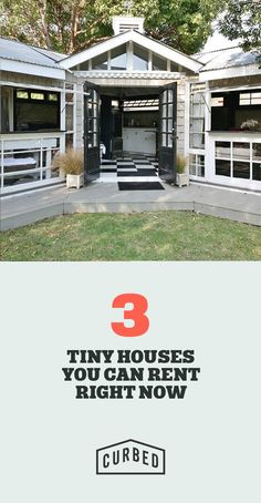 Tiny houses to rent for the summer.