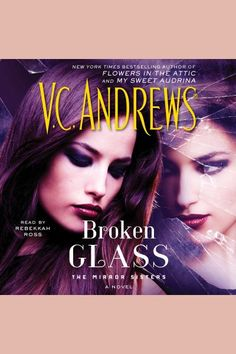 This second gothic novel in the dark Mirror Sisters trilogy features continues the tale of sisterly love at its absolute worst-from the legendary New York Times bestselling author of Flowers in the Attic and My Sweet Audrina series (now Lifetime movies).