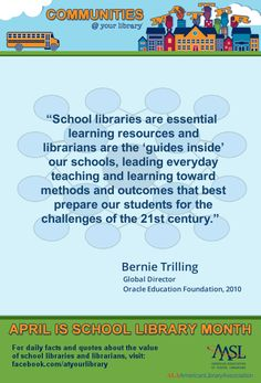 """Reason #20: """"School libraries are essential learning resources and librarians are the 'guides inside' our schools, leading everyday teaching and learning toward methods and outcomes that best prepare our students for the challenges of the 21st century."""" - Bernie Trilling, Global Director, Oracle Education Foundation, 2010 Information Literacy, Teacher Librarian, School Libraries, Librarians, Ya Books, Library Ideas, Media Center, Learning Resources, 21st Century"""