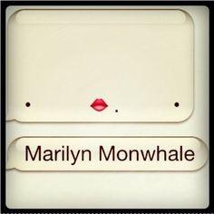 Marilyn Monwhale.