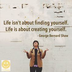 Creating life quote