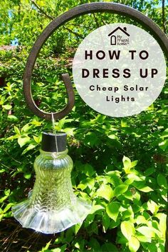 How to Dress Up Cheap Solar Lights – DIY Solar Light Craft Ideas For Home and Garden Lighting Cheap Solar Lights, Solar Patio Lights, Solar Light Crafts, Backyard Lighting, Diy Solar, Outdoor Lighting, Solar Lights For Garden, Solar Hanging Lights, Garden Lighting Ideas