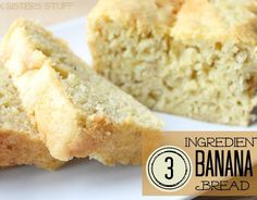 3 Ingredient Banana Bread to use  up those ucky brown bananas