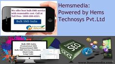Hemsmedia: Best bulk sms service providers company provides very result oriented services. We are providing you best bulk sms marketing, bulk sms services, bulk sms gateway, bulk sms india, short code, long code. Call at Toll Free – 180-200-4221.