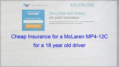 Pin On Cheap Insurance For A Mclaren Mp4 12c For A 18 Year Old Driver