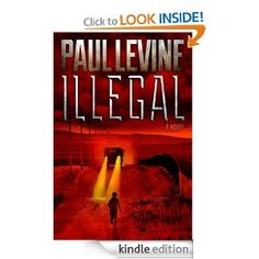 Book Review:  Illegal by Paul Levine