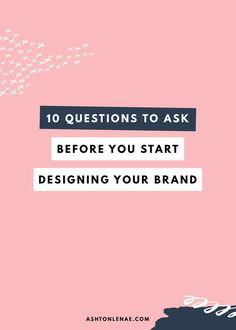 Designing Your Brand - 10 Questions to Ask Before You Start Designing your brand is a really important step in your business. Here are 10 questions you need to ask before you start designing. Personal Branding, Marca Personal, Social Media Branding, Branding Your Business, Business Marketing, Creative Business, Content Marketing, Personal Logo, Business Tips
