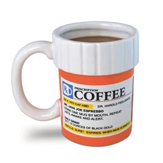 did you take your medicine this morning?  prescription coffee mug